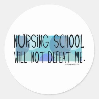 Nursing School will not Defeat Me Round Stickers