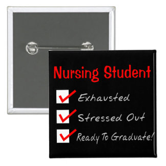 "Nursing Student ""Check Mark"" T-Shirts & Gifts Pinback Button"