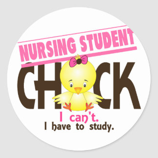 Nursing Student Chick 1 Classic Round Sticker
