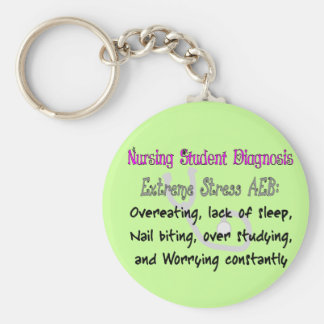 Nursing Student Dx: T-Shirts & Gifts Hilarious! Basic Round Button Keychain