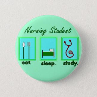 nursing student eat sleep study button