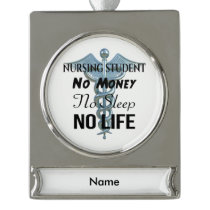 Nursing Student Funny Nurse Quote Silver Plated Banner Ornament