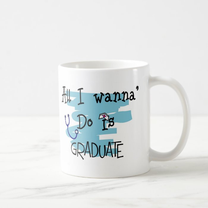 "Nursing Student Funny ""Ready to Graduate!"" Gifts Coffee Mug"