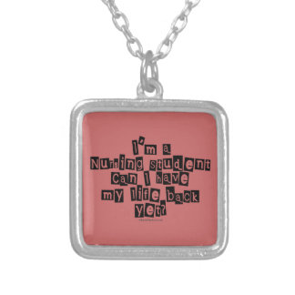 Nursing Student Life Back Yet? Silver Plated Necklace