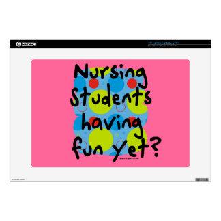 """Nursing Students Having Fun Yet? 15"""" Laptop Skin"""