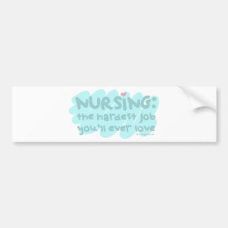 Nursing - the Hardest Job Bumper Sticker