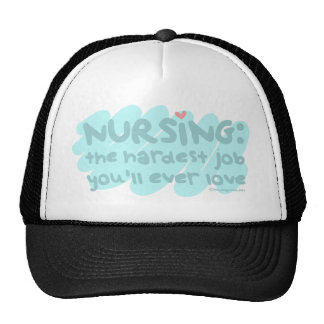 Nursing - the Hardest Job Hats