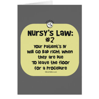 Nursy's Law No. 2 - IVs going Bad Card