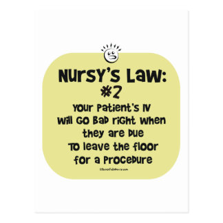 Nursy's Law No. 2 - IVs going Bad Postcard