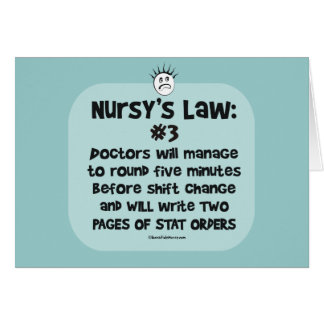 Nursys Law No. 3 - Doctors at Shift Change Card