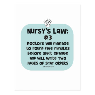 Nursy's Law No. 3 - Doctors at Shift Change Postcard