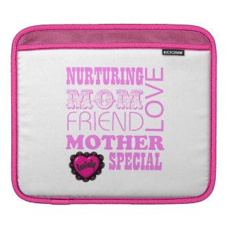 Nurturing Mom, special Mother iPad Sleeve