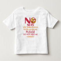 Nut Allergy Shirt, Do not feed me Toddler T-shirt
