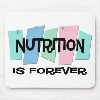 Nutrition Is Forever Mouse Pad