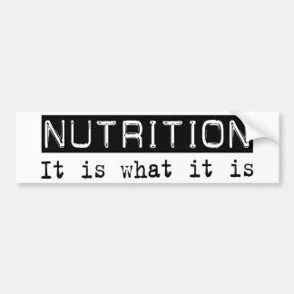 Nutrition It Is Bumper Sticker