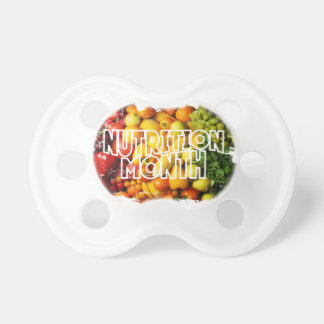 Nutrition Month - Appreciation Day Pacifier