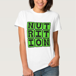 Nutrition, The Science of Food Shirts