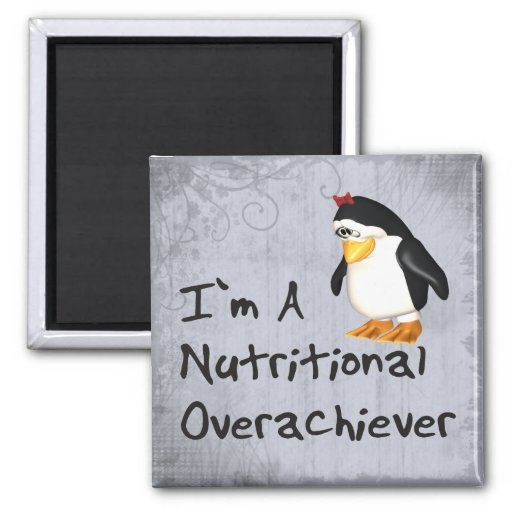 Nutritional Overachiever Refrigerator Magnets