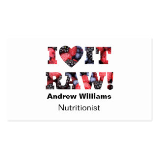 Nutritionist Dietitian I love it raw Double-Sided Standard Business Cards (Pack Of 100)