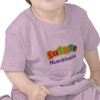 Nutritionist (Future) Infant Baby T-Shirt