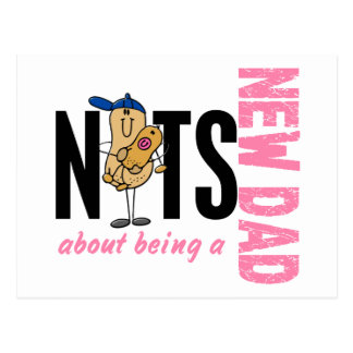 Nuts About Being A New Dad 1 (Pink) Postcard