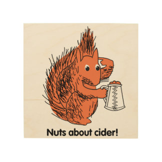 Nuts about Cider Squirrel Wood Wall Art