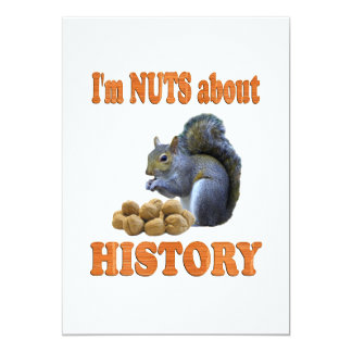 Nuts about History 5x7 Paper Invitation Card
