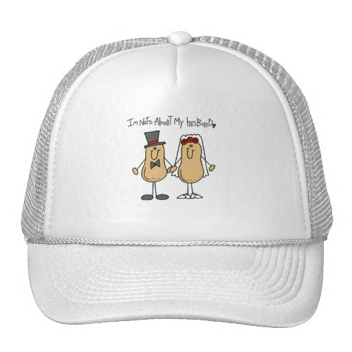 Nuts About My Husband T-shirts and Gifts Trucker Hats