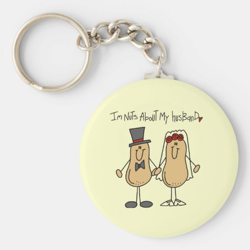 Nuts About My Husband T-shirts and Gifts Key Chain