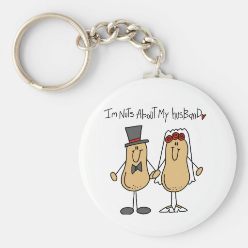 Nuts About My Husband T-shirts and Gifts Keychain