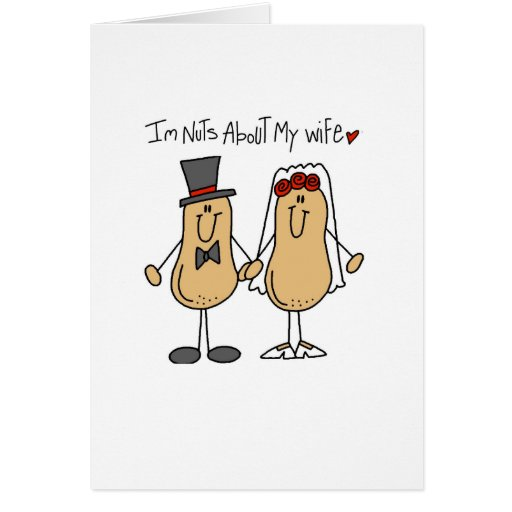 Nuts About My Wife Card