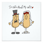 Nuts About My Wife T-shirts and Gifts Custom Invitations