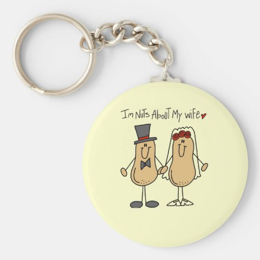 Nuts About My Wife T-shirts and Gifts Keychain