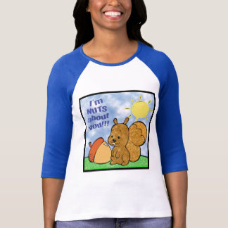Nuts About You Shirt