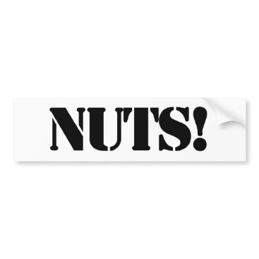 nuts bumper sticker