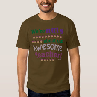 Nuts for Awesome Teacher T-shirt