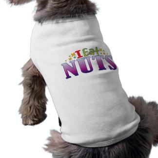 Nuts I Eat Dog Tee Shirt
