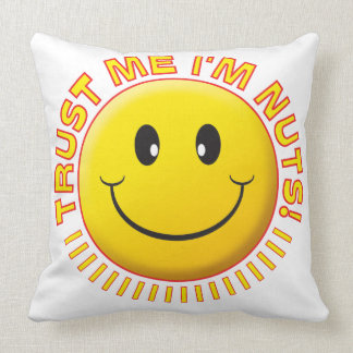 Nuts Trust Me Smile Throw Pillow