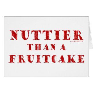 Nuttier Than a Fruitcake Greeting Card