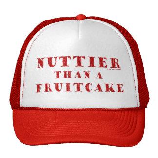 Nuttier Than a Fruitcake Trucker Hat