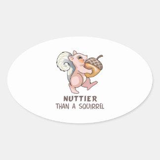 Nuttier than Squirrel Oval Sticker