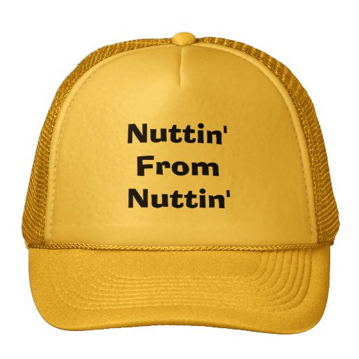 Nuttin' From Nuttin' Mesh Hat