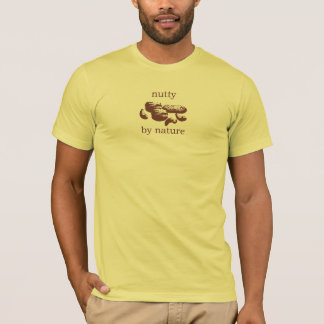 Nutty by Nature T-Shirt