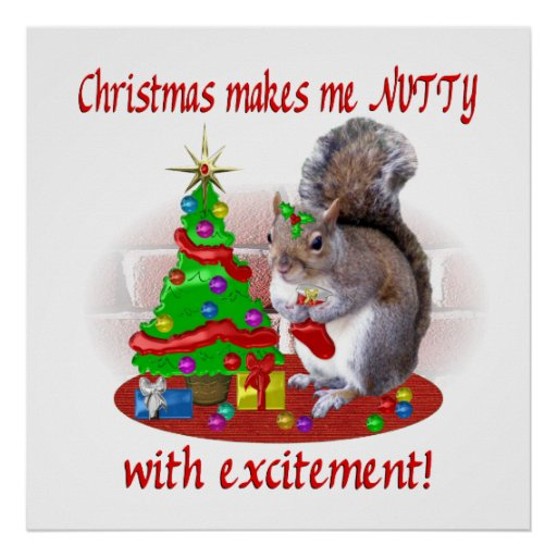 Nutty Christmas Squirrel Poster