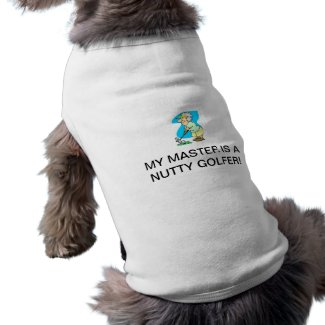 NUTTY GOLFER PET SHIRT