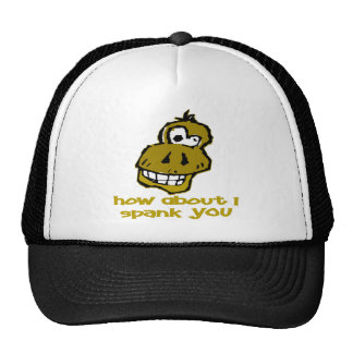 Nutty Monkey How About I Spank You Trucker Hat