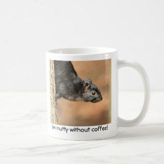 Nutty without Coffee Coffee Mug