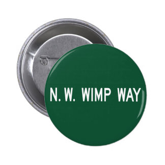 NW Wimp Way, Street Sign, Oregon, US Pins