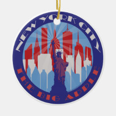 Nyc Big Apple Patriot Ceramic Ornament at Zazzle