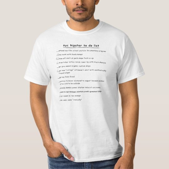 NYC Hipster To Do List T-Shirt